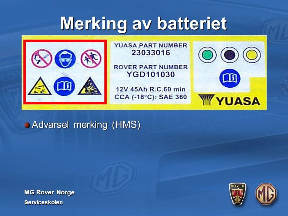 MG Rover Norge Serviceskolen Merking av batteriet Advarsel merking (HMS)