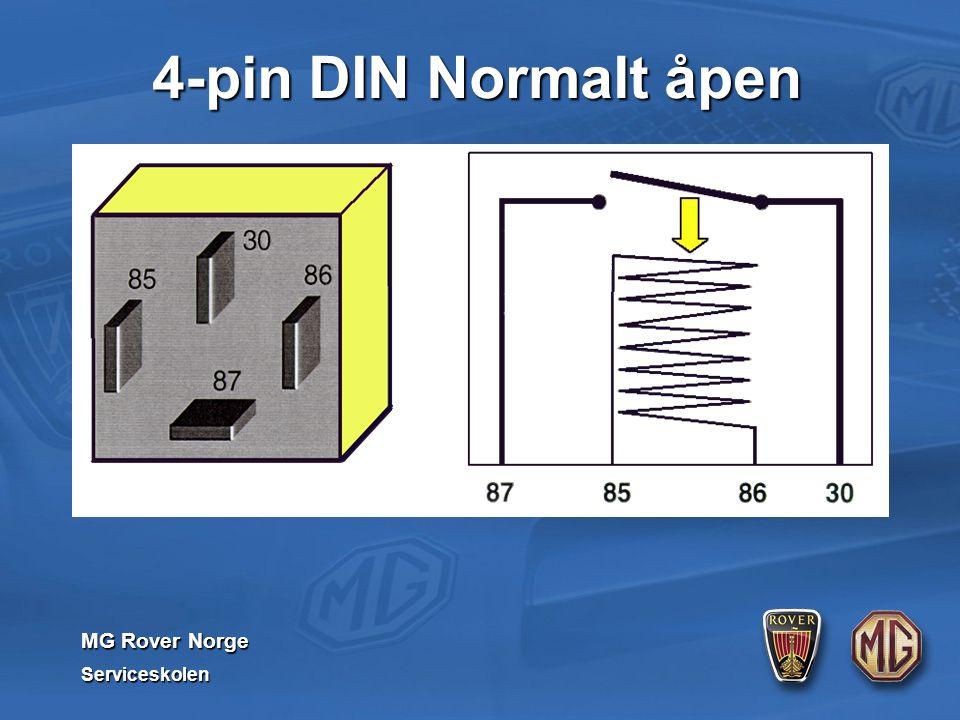 MG Rover Norge Serviceskolen 4-pin DIN Normalt åpen
