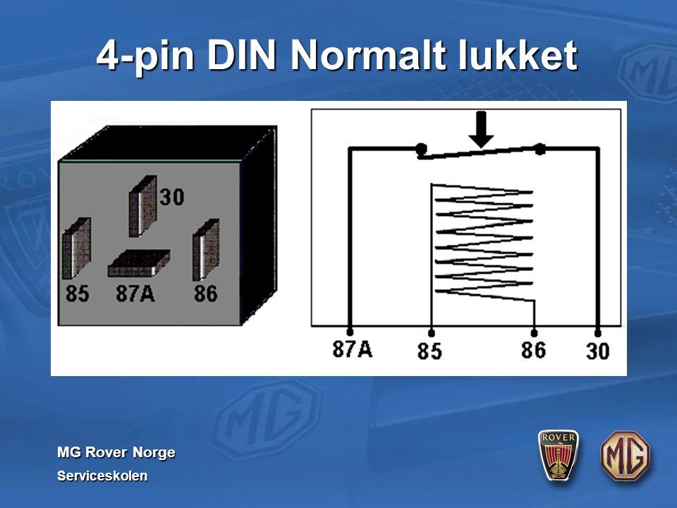 MG Rover Norge Serviceskolen 4-pin DIN Normalt lukket