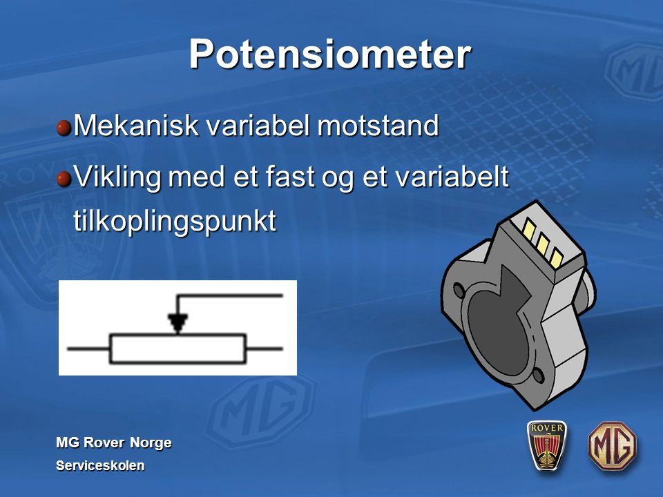 MG Rover Norge Serviceskolen Potensiometer Mekanisk variabel motstand Vikling med et fast og et variabelt tilkoplingspunkt