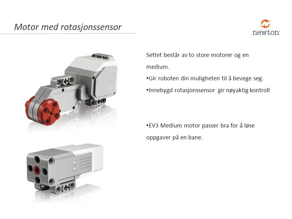 Motor med rotasjonssensor Settet består av to store motorer og en medium. Gir roboten din muligheten til å bevege seg. Innebygd rotasjonssensor gir nø