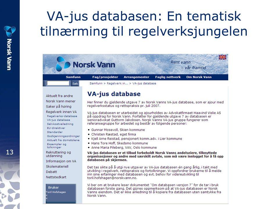 13 VA-jus databasen: En tematisk tilnærming til regelverksjungelen
