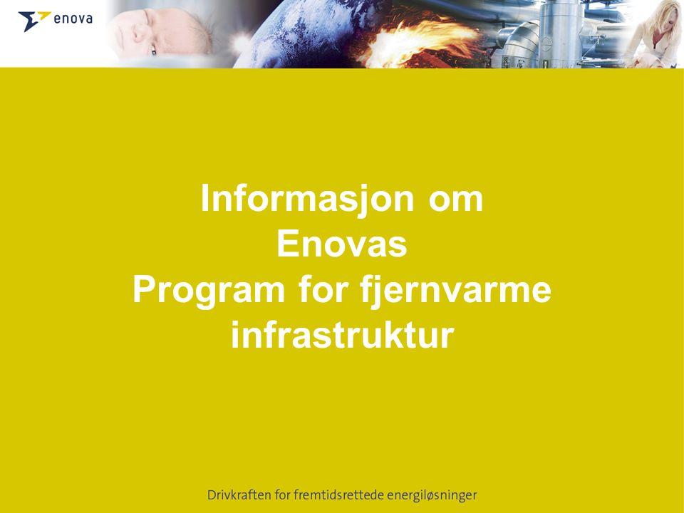 Informasjon om Enovas Program for fjernvarme infrastruktur