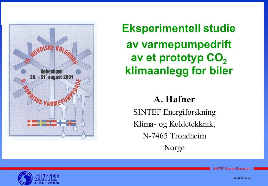 SINTEF Energy Research 16. Nordiske Kjølemøte Eksperimentell studie av varmepumpedrift av et prototyp CO 2 klimaanlegg for biler A. Hafner SINTEF Ener