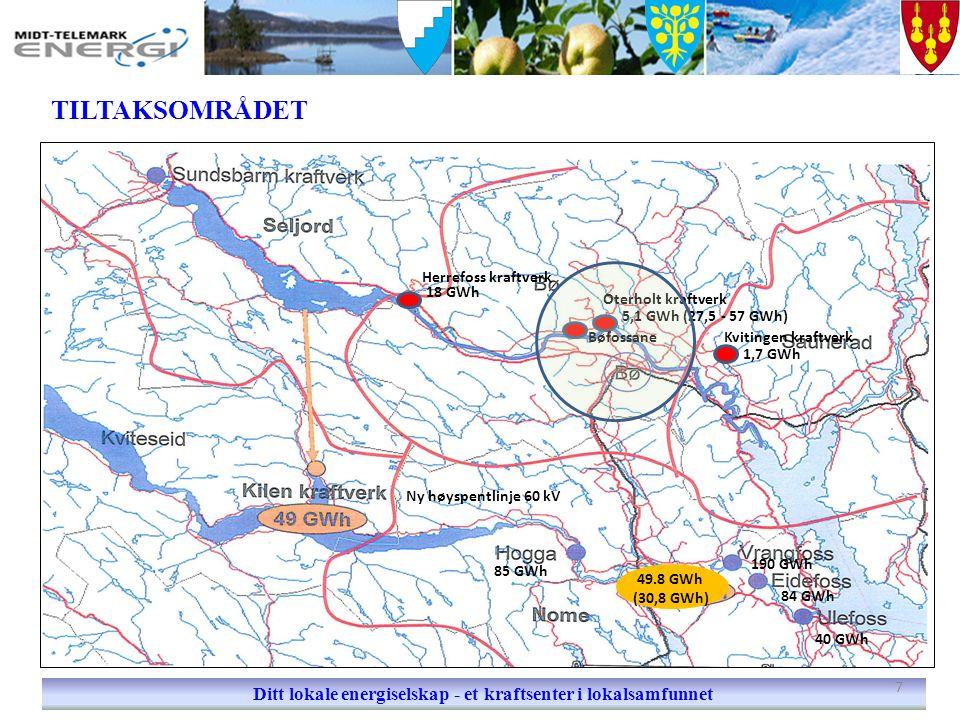 TILTAKSOMRÅDET Ditt lokale energiselskap - et kraftsenter i lokalsamfunnet Herrefoss kraftverk Kvitingen kraftverk Oterholt kraftverk Bøfossane 18 GWh