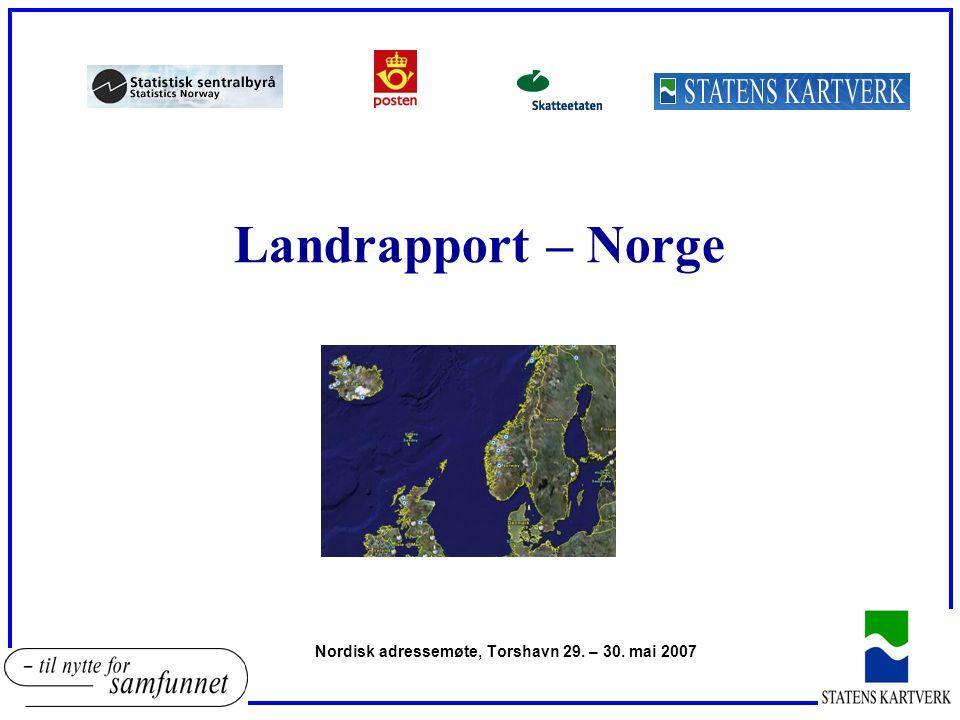 Landrapport – Norge Nordisk adressemøte, Torshavn 29. – 30. mai 2007