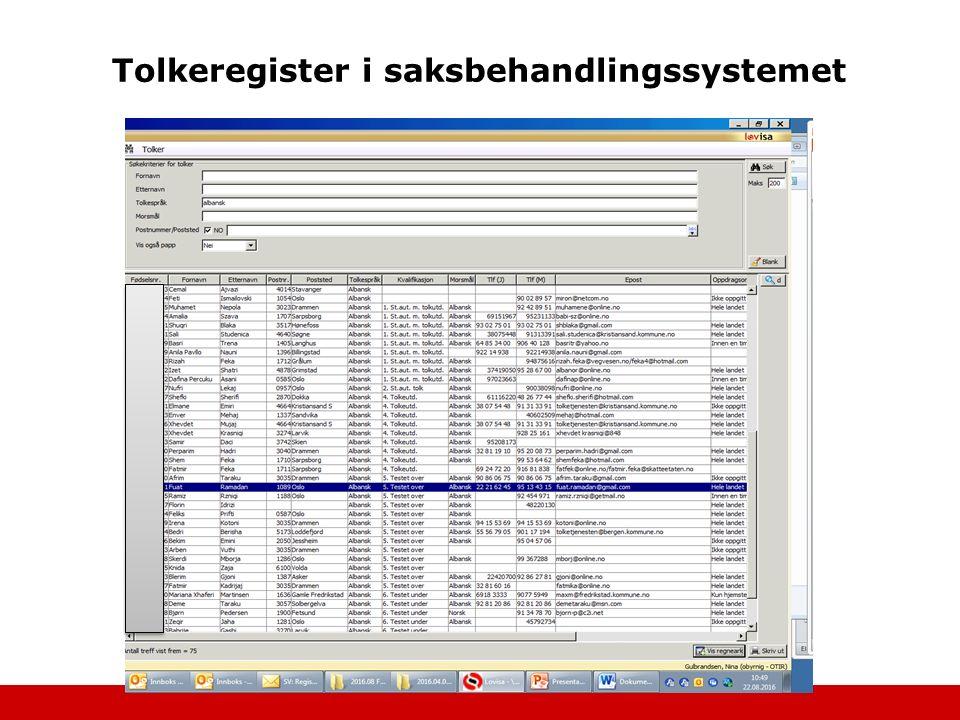 Tolkeregister i saksbehandlingssystemet