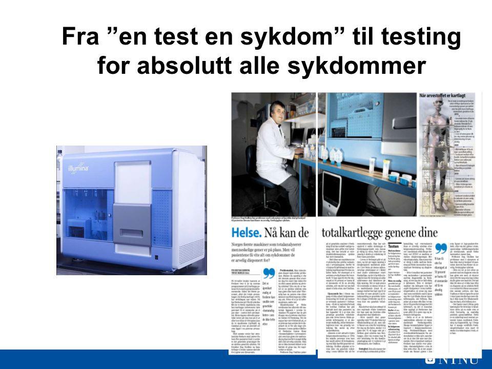 Fra en test en sykdom til testing for absolutt alle sykdommer