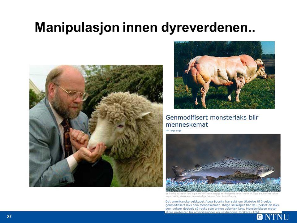 27 Manipulasjon innen dyreverdenen..