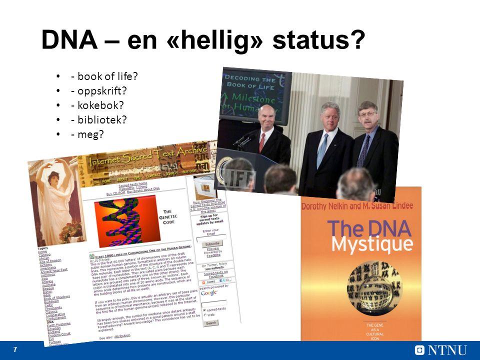 7 DNA – en «hellig» status - book of life - oppskrift - kokebok - bibliotek - meg