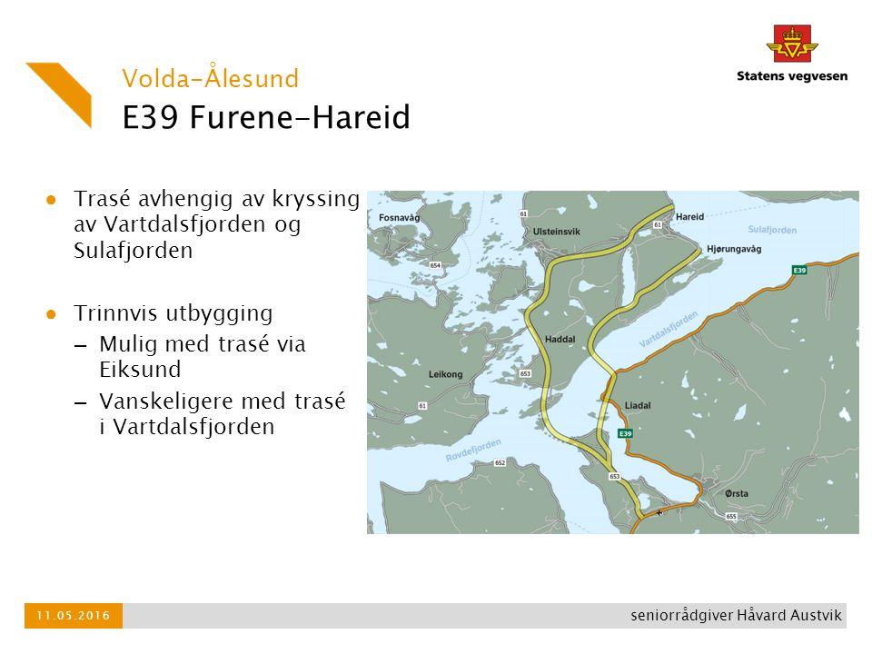 E39 Furene-Hareid ● Trasé avhengig av kryssing av Vartdalsfjorden og Sulafjorden ● Trinnvis utbygging – Mulig med trasé via Eiksund – Vanskeligere med
