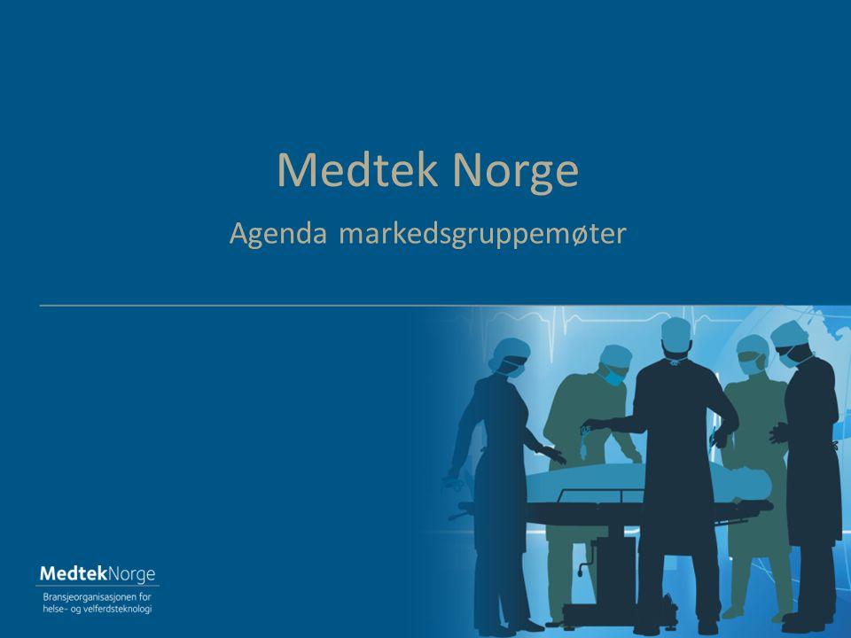 Medtek Norge Agenda markedsgruppemøter