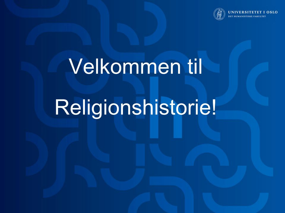 Velkommen til Religionshistorie!