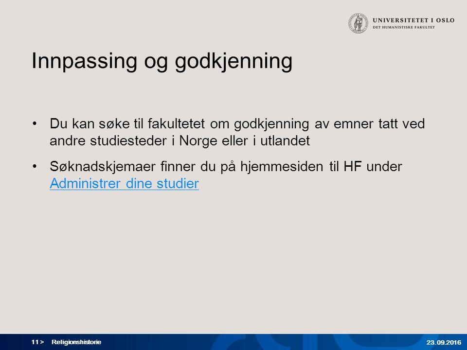 11 > Innpassing og godkjenning Du kan søke til fakultetet om godkjenning av emner tatt ved andre studiesteder i Norge eller i utlandet Søknadskjemaer