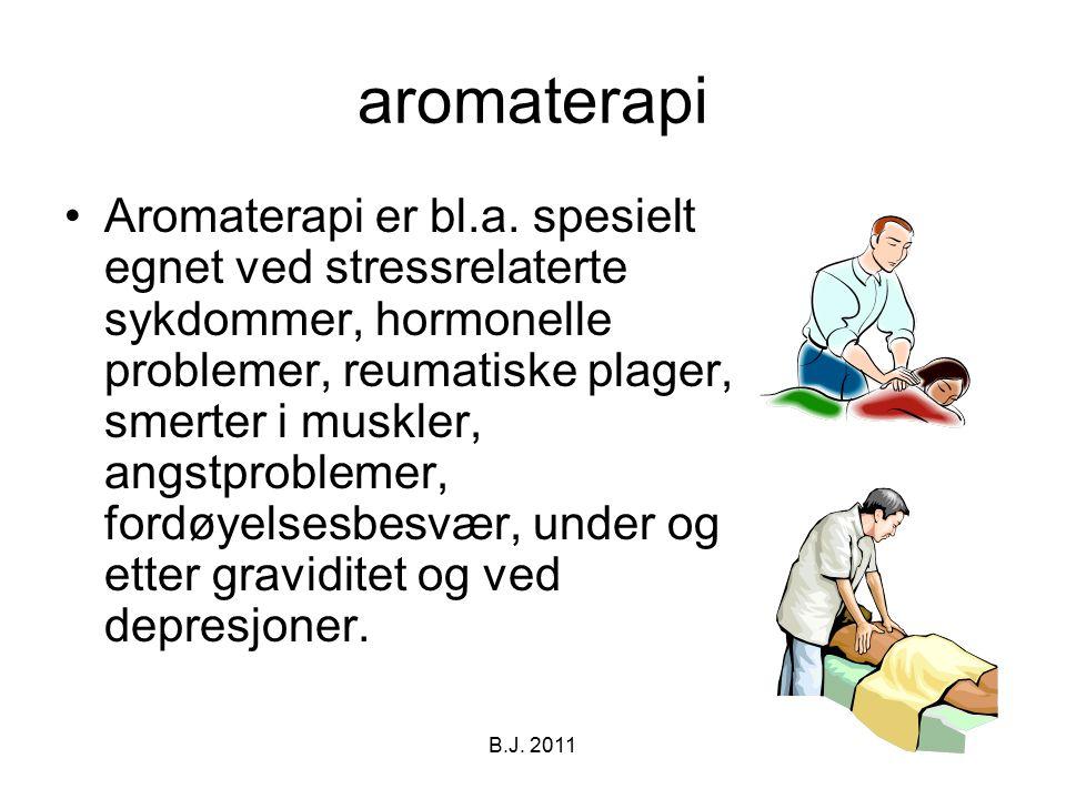 aromaterapi Aromaterapi er bl.a. spesielt egnet ved stressrelaterte sykdommer, hormonelle problemer, reumatiske plager, smerter i muskler, angstproble