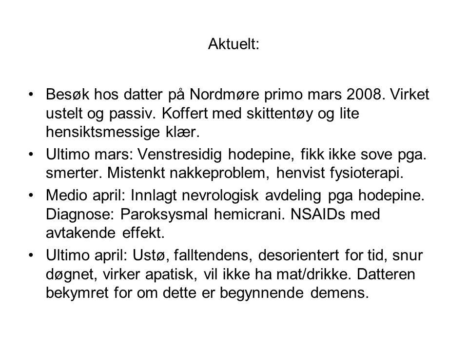 Aktuelt: Besøk hos datter på Nordmøre primo mars 2008.