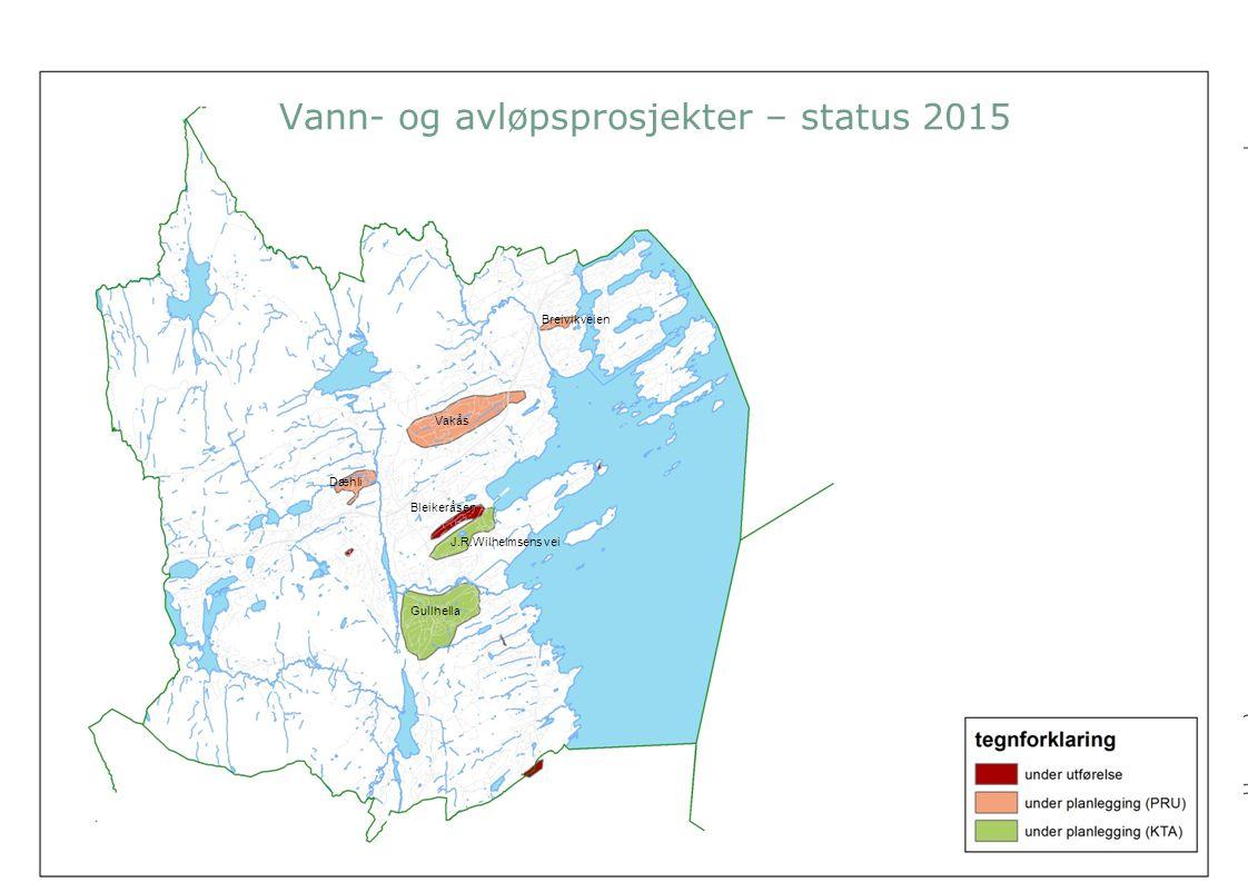 Vann- og avløpsprosjekter – status 2015 Gullhella Vakås J.R.Wilhelmsens vei Bleikeråsen Dæhli Breivikveien