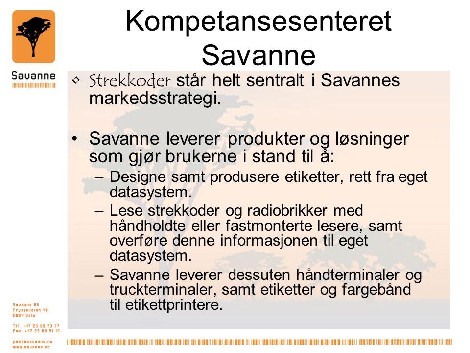 Kompetansesenteret Savanne Strekkoder står helt sentralt i Savannes markedsstrategi.