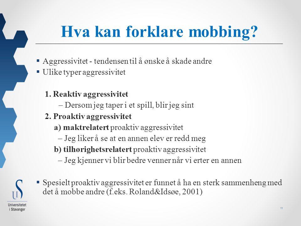 11 Hva kan forklare mobbing.