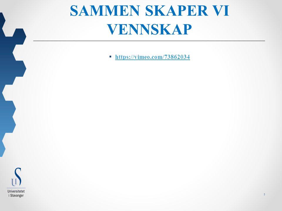 3 SAMMEN SKAPER VI VENNSKAP  https://vimeo.com/73862034 https://vimeo.com/73862034