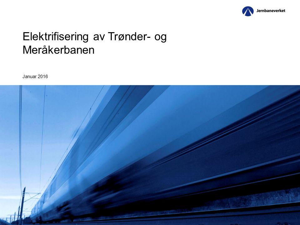 Elektrifisering av Trønder- og Meråkerbanen Januar 2016