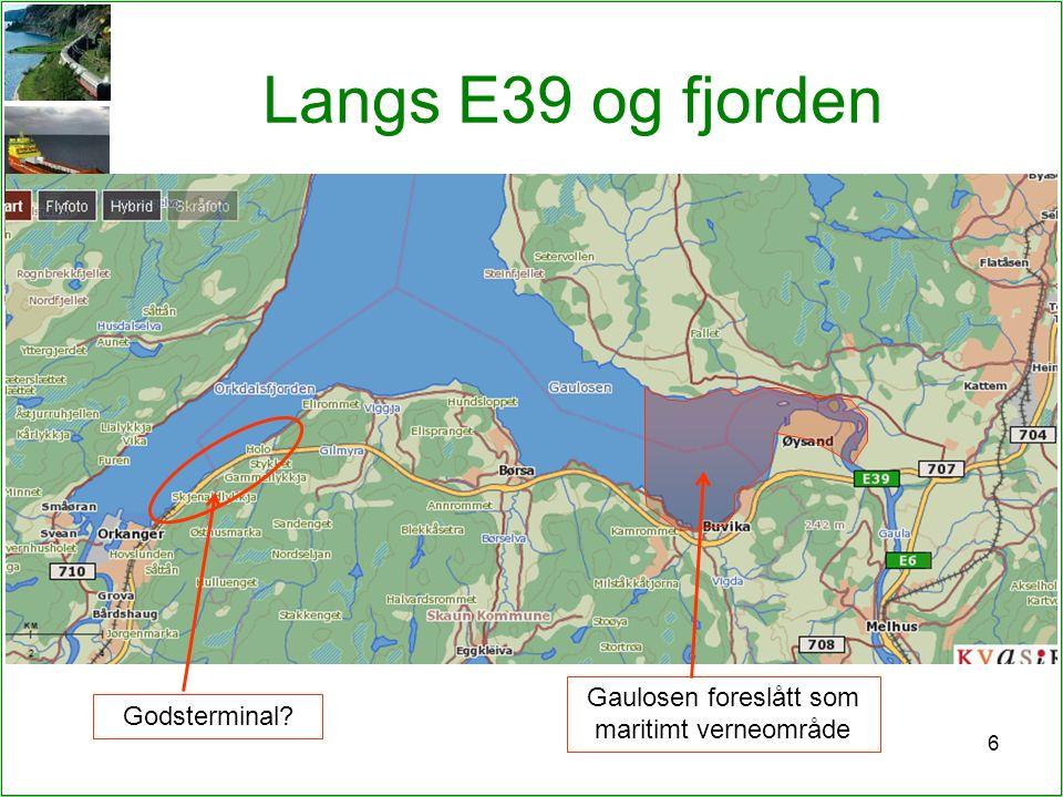 6 Langs E39 og fjorden Gaulosen foreslått som maritimt verneområde Godsterminal?
