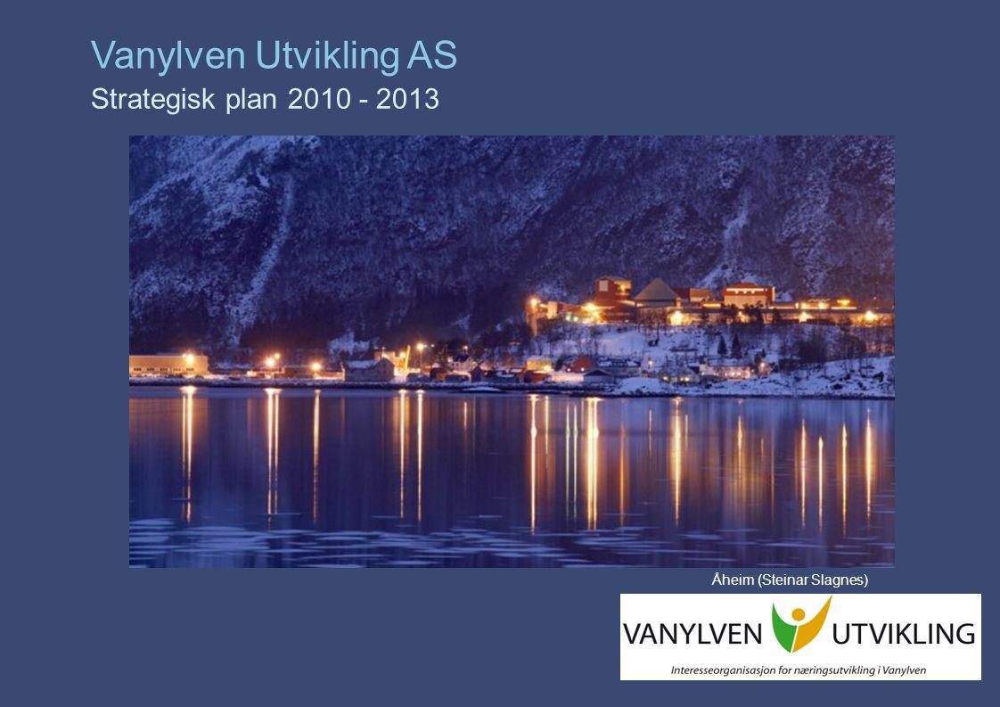 PwC Vanylven Utvikling AS Strategisk plan 2010 - 2013 Åheim (Steinar Slagnes)