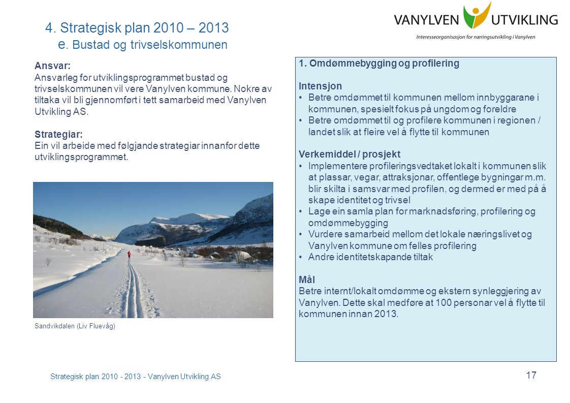 Strategisk plan 2010 - 2013 - Vanylven Utvikling AS 18 4.