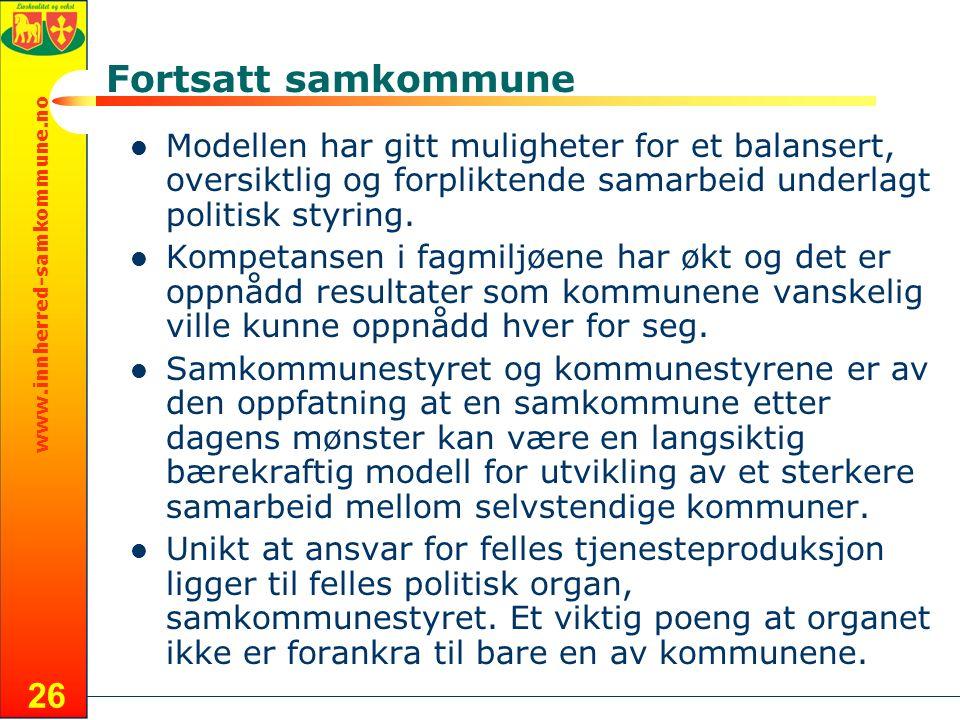 www.innherred-samkommune.no 26 Fortsatt samkommune Modellen har gitt muligheter for et balansert, oversiktlig og forpliktende samarbeid underlagt politisk styring.