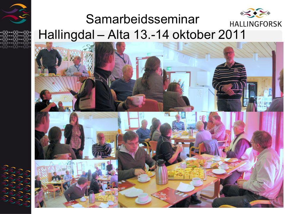 Samarbeidsseminar Hallingdal – Alta 13.-14 oktober 2011
