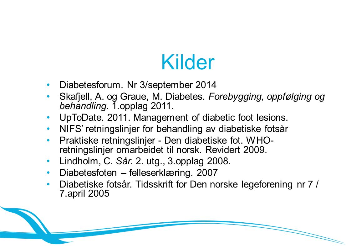 Kilder Diabetesforum. Nr 3/september 2014 Skafjell, A.