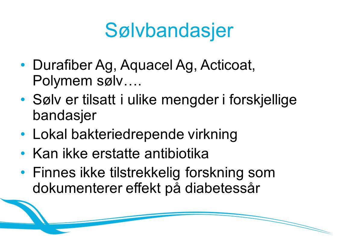 Sølvbandasjer Durafiber Ag, Aquacel Ag, Acticoat, Polymem sølv….