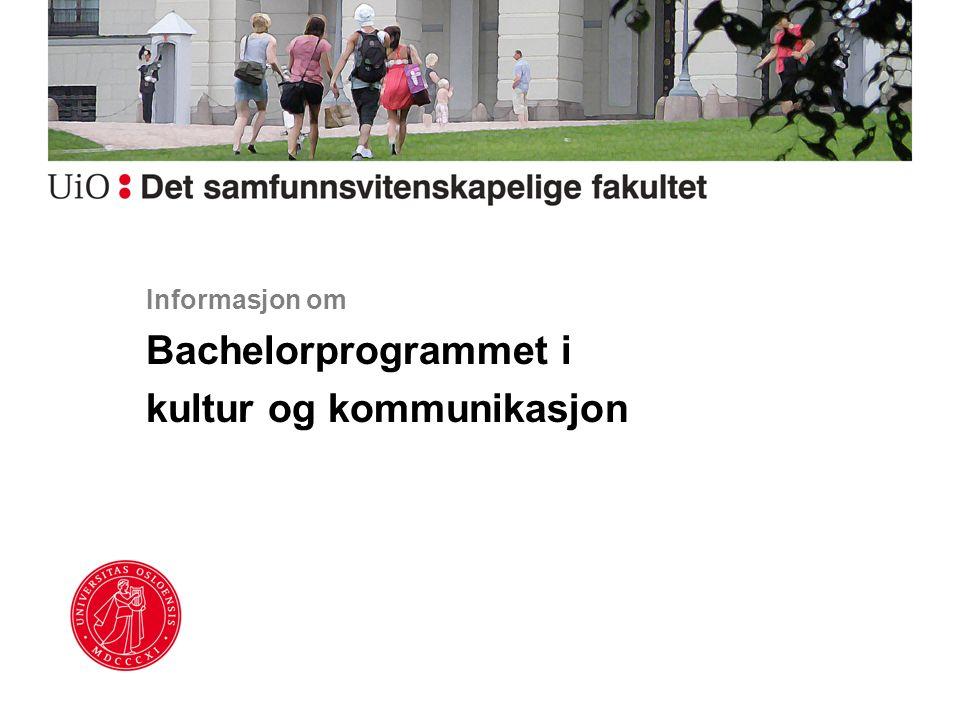 Informasjon om Bachelorprogrammet i kultur og kommunikasjon