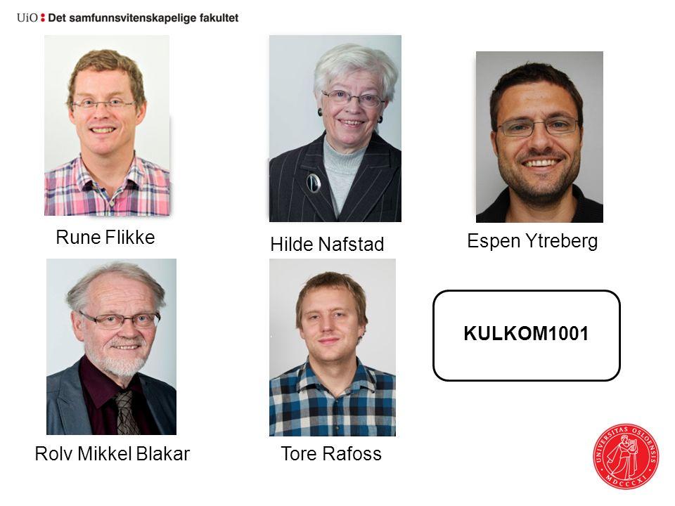 Rune Flikke Hilde Nafstad Espen Ytreberg Rolv Mikkel BlakarTore Rafoss KULKOM1001
