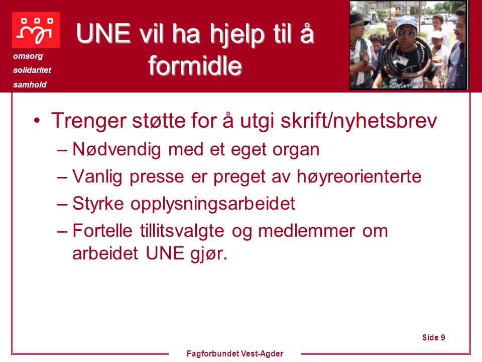 Side 10 omsorg solidaritet samhold Fagforbundet Vest-Agder Hvor mye for oss.