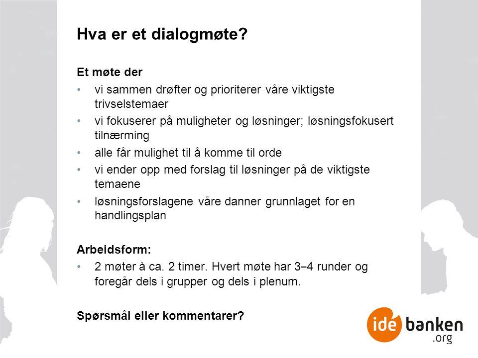 Hva er et dialogmøte.