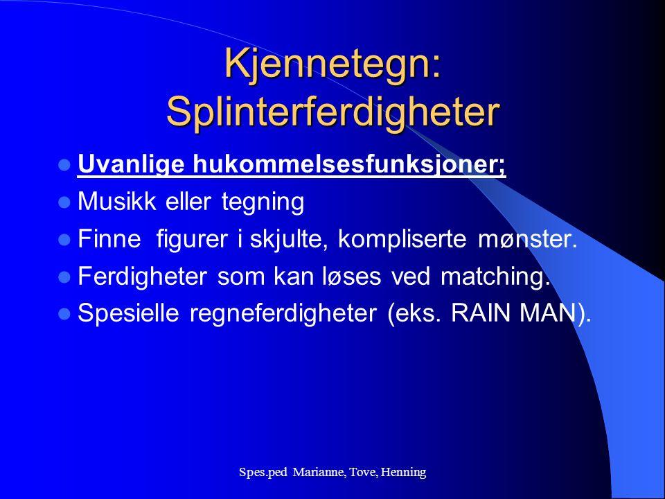 Spes.ped Marianne, Tove, Henning Bruk av ekkotale.