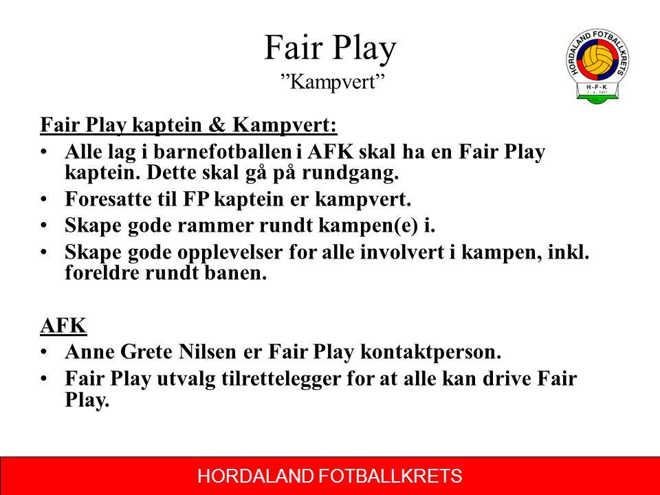 Fair Play Kampvert Fair Play kaptein & Kampvert: Alle lag i barnefotballen i AFK skal ha en Fair Play kaptein.