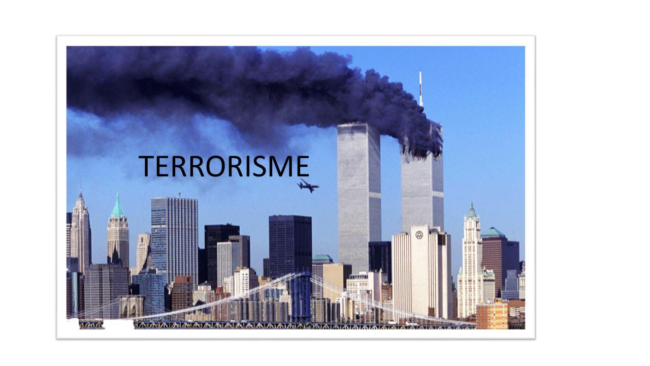 Terrorisme TERRORISME