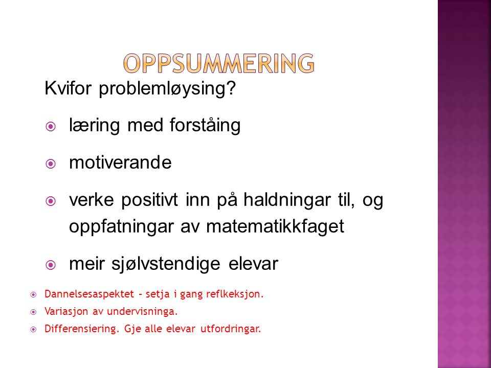 Kvifor problemløysing.