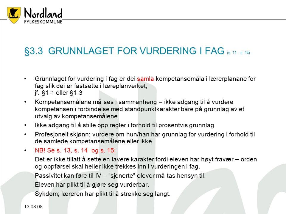 §3.3 GRUNNLAGET FOR VURDERING I FAG (s. 11 - s.