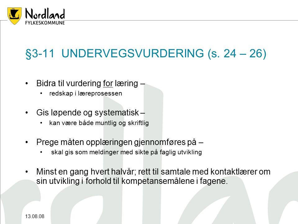 §3-11 UNDERVEGSVURDERING (s.