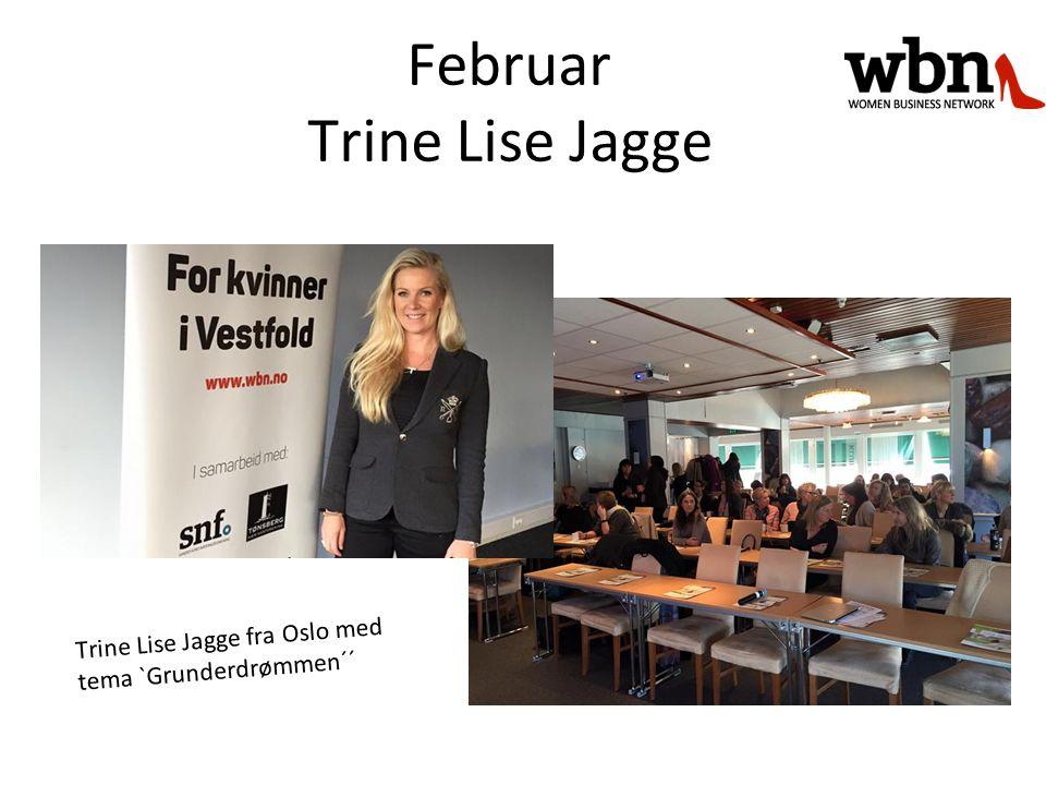 Trine Lise Jagge fra Oslo med tema `Grunderdrømmen´´ Februar Trine Lise Jagge