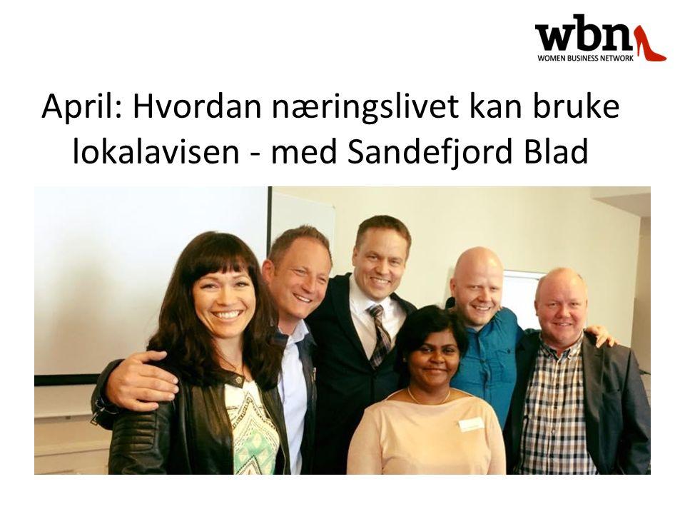 April: Hvordan næringslivet kan bruke lokalavisen - med Sandefjord Blad