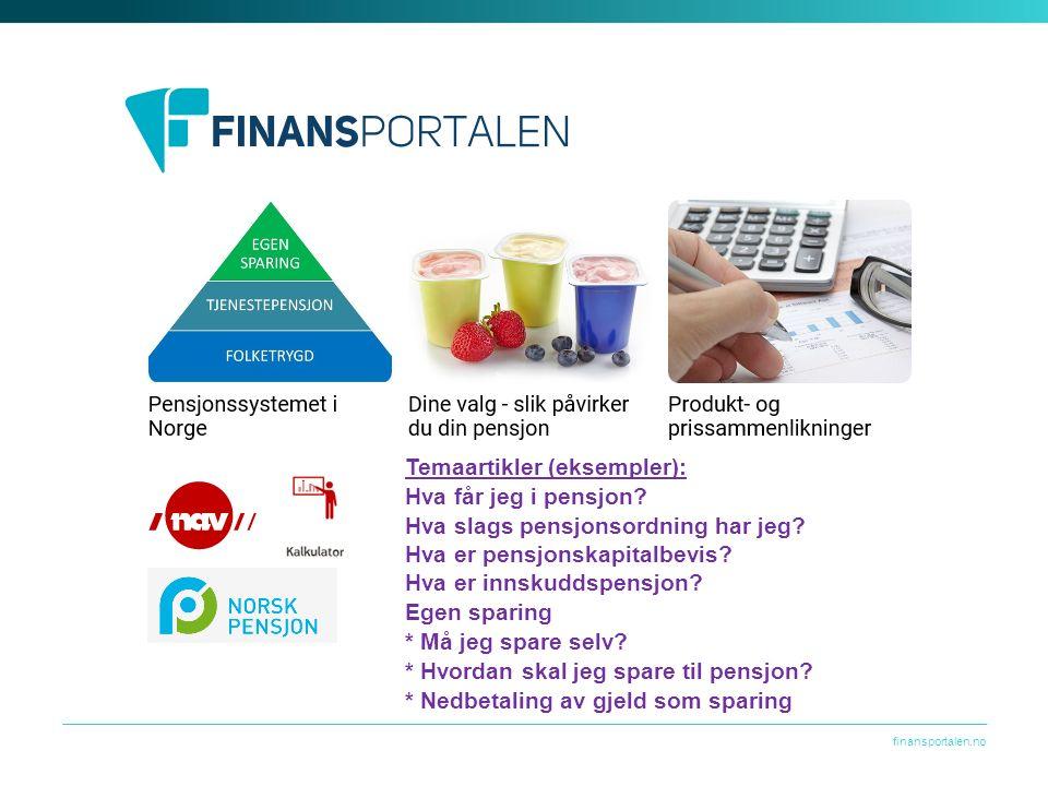 finansportalen.no Temaartikler (eksempler): Hva får jeg i pensjon.