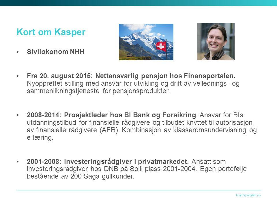 finansportalen.no Faglig innhold om pensjon Utgangpunkt for hva som skal inngå av «faglig innhold om pensjon»: Hva lurer forbrukeren på.