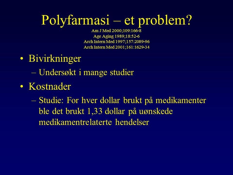 Polyfarmasi – et problem.