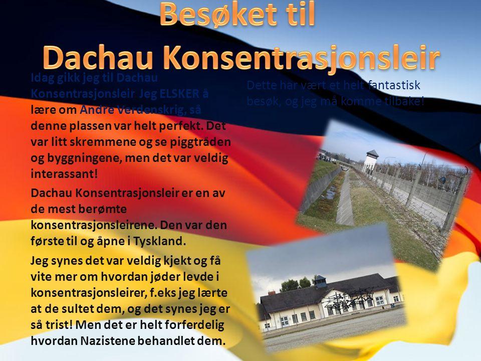 Idag gikk jeg til Dachau Konsentrasjonsleir.