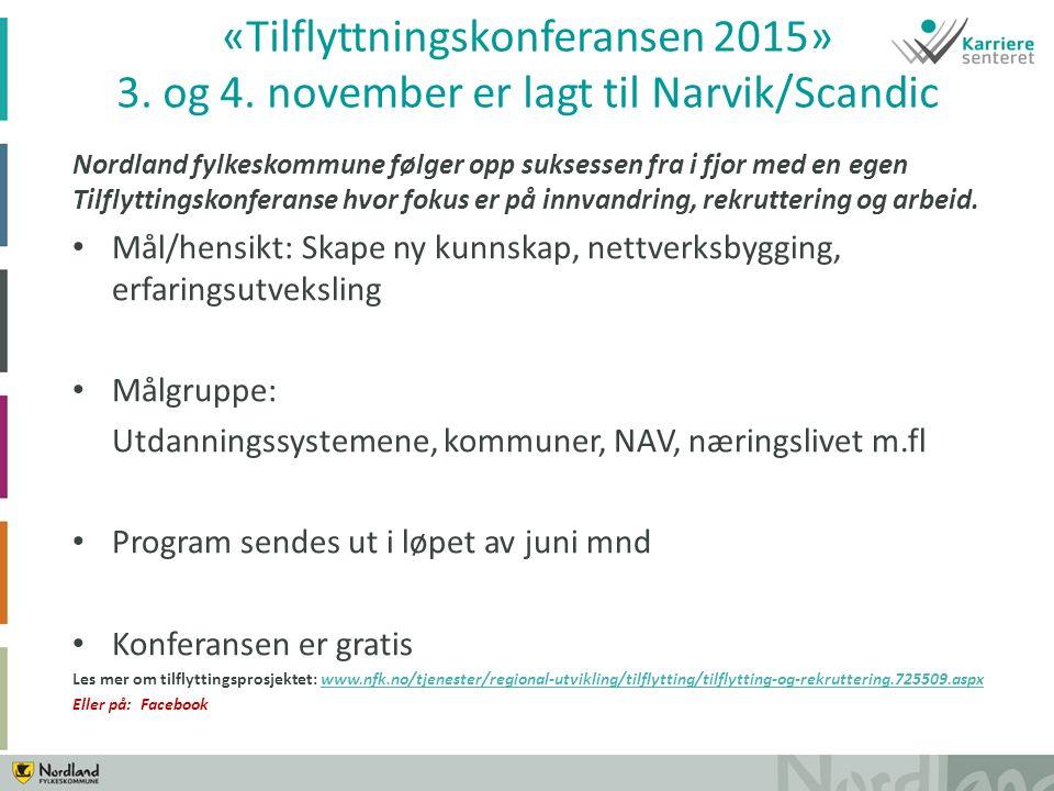 Nordland fylkeskommune følger opp suksessen fra i fjor med en egen Tilflyttingskonferanse hvor fokus er på innvandring, rekruttering og arbeid.