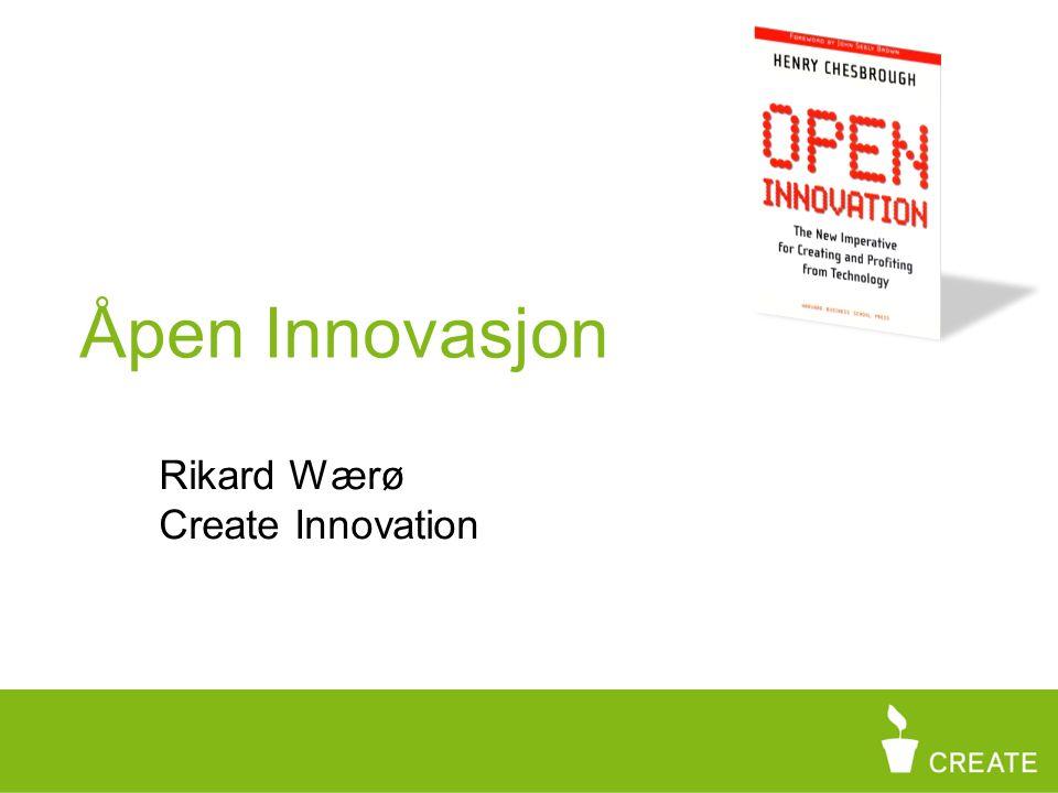 Rikard Wærø Create Innovation Åpen Innovasjon